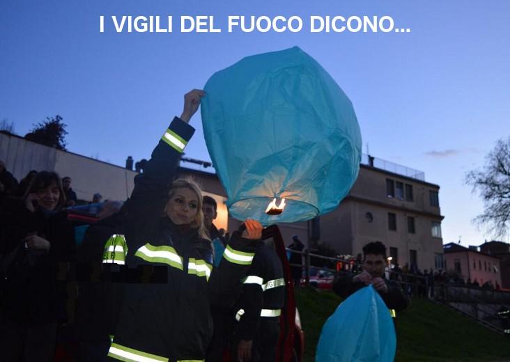 Le nostre lanterne volanti approvate anche dai vigili del fuoco!