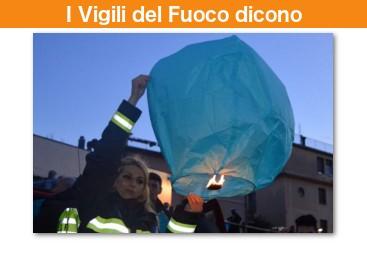 I vigili del fuoco di Rieti hanno provato le nostre lanterne volanti